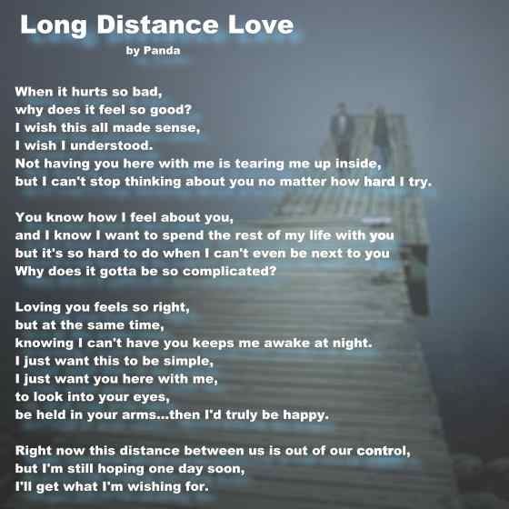 For those who are into a Long-Distance-Love, here is a beautiful piece I